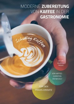 Kaffeewissen in Theorie und Praxis – Deutscher Kaffeeverband veröffentlicht Schulungsunterlage für Berufsschulen und Unternehmen der Kaffeewirtschaft