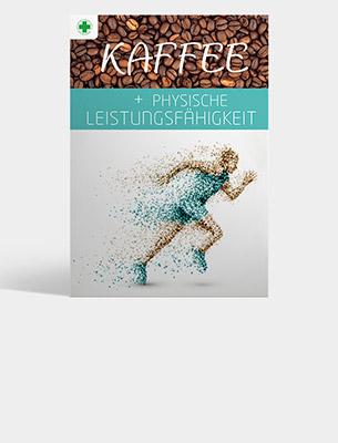 Bild zu Broschüre: Kaffee + Physische Leistungsfähigkeit - DERZEIT VERGRIFFEN -