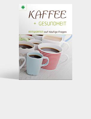 Bild zu Broschüre: Kaffee + Gesundheit. Antworten auf häufige Fragen.