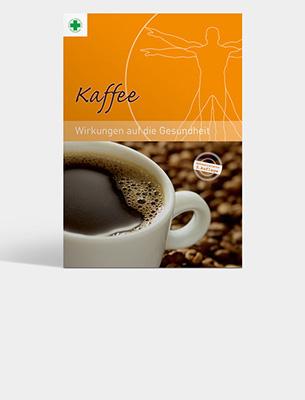 Bild zu Broschüre: Kaffee - Wirkungen auf die Gesundheit