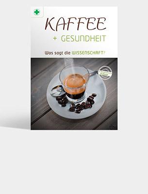 Bild zu Broschüre: Kaffee - Wirkungen auf die Gesundheit. Was sagt die Wissenschaft?