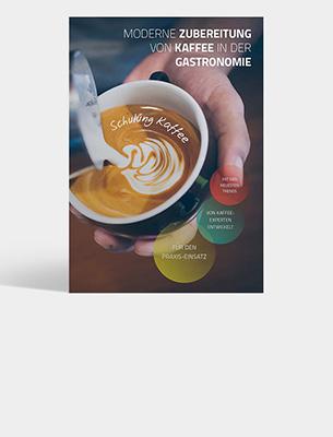 Bild zu Schulungsunterlage: Moderne Zubereitung von Kaffee in der Gastronomie